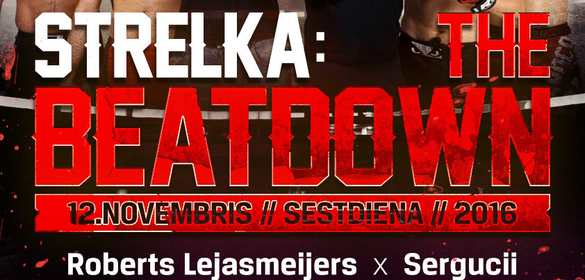 Strelka: The Beatdown